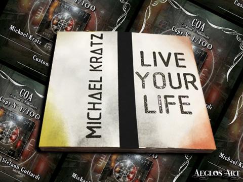 Live Your Life - Michael Kratz